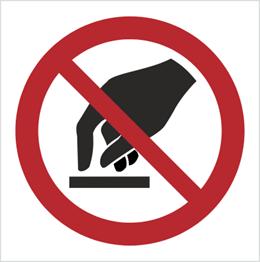 Obrazek dla kategorii Znak Nie dotykać (P10)