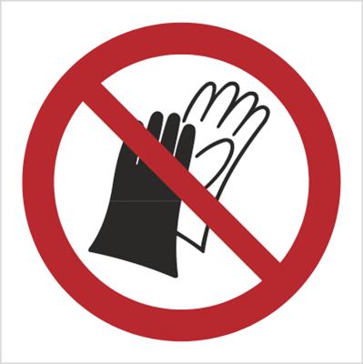 Znak Zakaz używania rękawic roboczych (P28)