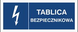 Obrazek dla kategorii Znak Tablica bezpiecznikowa (530-30)
