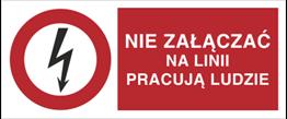 Obrazek dla kategorii Znak Nie załączać na lini pracują ludzie (630-03)