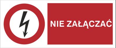 Znak Nie załączać (630-04)