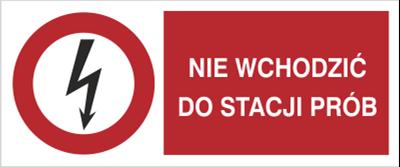 Znak Nie wchodzićdo stacji prób (630-07)