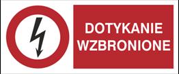 Obrazek dla kategorii Znak Dotykanie wzbronione (630-10)