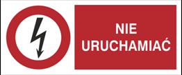 Obrazek dla kategorii Znak Nie uruchamiać (630-13)