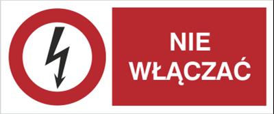 Znak Nie włączać (630-16)