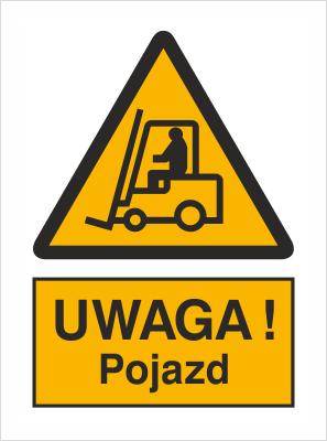 Znak Uwaga pojazd - znak podłogowy z opisem