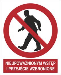 Obrazek dla kategorii Znak Nieupoważnionym wstęp i przejście wzbronione (602 - 02)