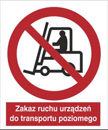 Obrazek dla kategorii Znak Zakaz ruchu urządzeń do transportu poziomego (604)