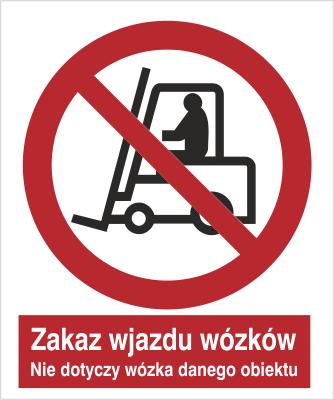 Zakaz wjazdu wózków. Nie dotyczy wózka danego obiektu (604 - 01)
