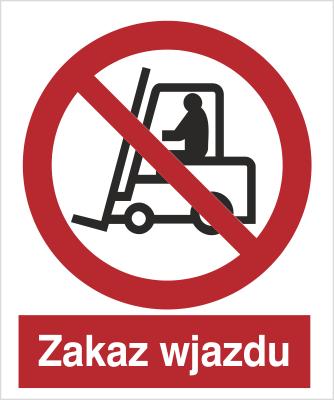 Znak Zakaz wjazdu (604 - 02)