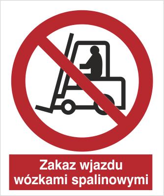 Znak Zakaz wjazdu wózkami spalinowymi (604 - 04)