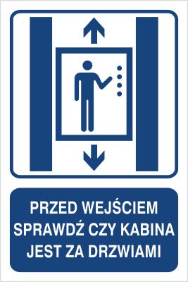 Przed wejściem sprawdź czy kabina jest za drzwiami (856-04)