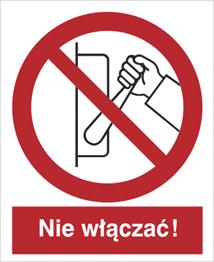 Obrazek dla kategorii Znak Zakaz uruchamiania maszyny, urządzenia (nie włączać!) (608-01)