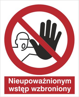 Znak Nieupoważnionym wstęp wzbroniony (606)