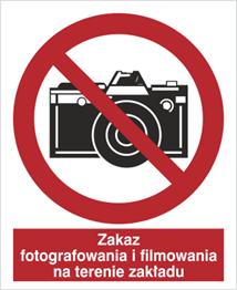 Obrazek dla kategorii Znak Zakaz fotografowania i filmowania na terenie zakładu (609-01)