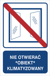 Obrazek dla kategorii Nie otwierać, obiekt klimatyzowany (823-106)