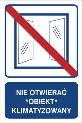 Nie otwierać, obiekt klimatyzowany (823-106)