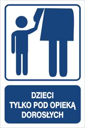 Obrazek dla kategorii Dzieci tylko pod opieką dorosłych (823-109)