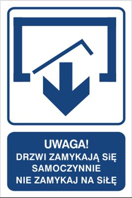 Uwaga! Drzwi zamykają się samoczynnie Nie zamykaj na siłę (drzwi jednoskrzydłowe) (823-120)