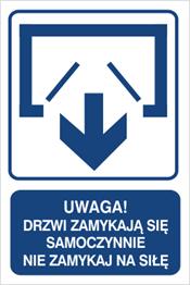 Obrazek dla kategorii Uwaga! Drzwi zamykają się samoczynnie Nie zamykaj na siłę (drzwi dwuskrzydłowe) (823-121)