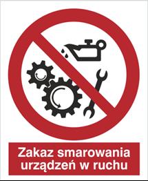 Obrazek dla kategorii Znak Zakaz smarownia urządzeń w ruchu (618)