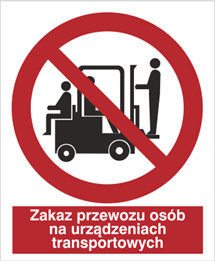 Obrazek dla kategorii Znak Zakaz przewozu osób na urządzenia transportowych (619)