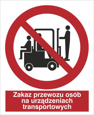 Znak Zakaz przewozu osób na urządzenia transportowych (619)