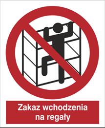 Obrazek dla kategorii Znak Zakaz wchodzenia na regały (627)