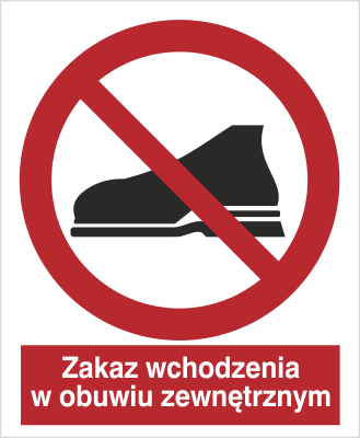 Znak Zakaz wchodzenia w obuwiu zewnętrznym (634)