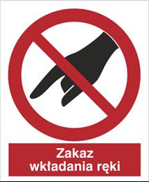 Obrazek dla kategorii Znak Zakaz wkładania ręki (635)