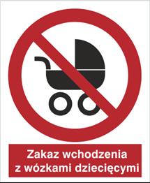 Obrazek dla kategorii Znak Zakaz wchodzenia z wózkami dziecięcymi (638)