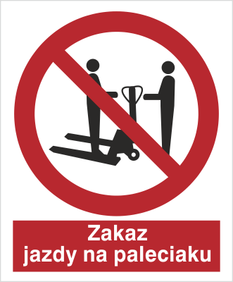 Znak Zakaz jazdy na paleciaku (641)