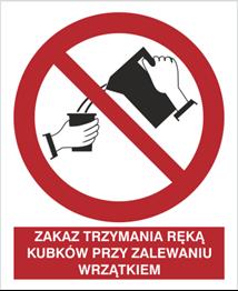 Obrazek dla kategorii Znak Zakaz trzymania ręką kubków przy zalewaniu wrzątkiem (644)