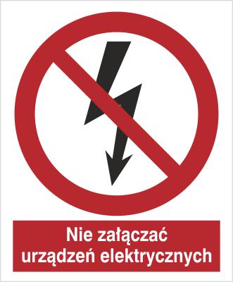 Znak Nie załączać urządzeń elektrycznych (647)