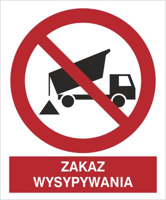Znak Zakaz wysypywania (649)