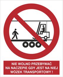Obrazek dla kategorii Znak Zakaz przebywania na naczepie gdy jest w środku wózek transportowy (650)