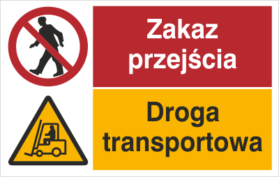 Znak Zakaz przjścia. Droga transportowa (520-02)