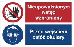 Obrazek dla kategorii Znak Nieupoważnionym wstęp wzbroniony. Przed wejściem załóż okulary. (520-08)