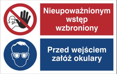Znak Nieupoważnionym wstęp wzbroniony. Przed wejściem załóż okulary. (520-08)