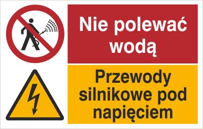 Znak Nie polewać wodą. Przewody silnikowe pod napięciem. (520-10)