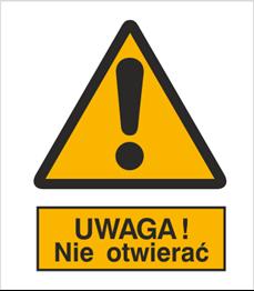 Obrazek dla kategorii Znak Ostrzeżenie przed otwarciem (301-08)