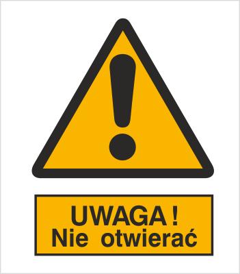 Znak Ostrzeżenie przed otwarciem (301-08)