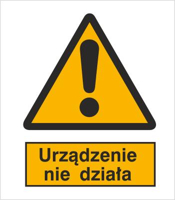 Znak Ostrzeżenie przed niedziałającym urządzeniem (301-11)