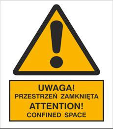 Obrazek dla kategorii Znak Uwaga! Przestrzeń zamknięta. Attention! Confined space (301-13)