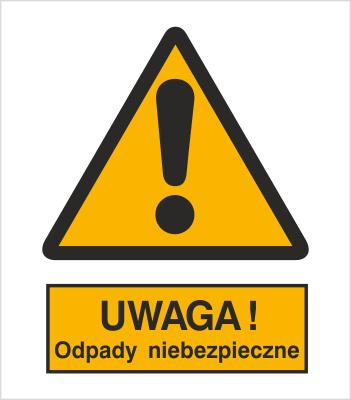 Znak Ostrzeżenie przed niebezpiecznymi odpadami (301-14)