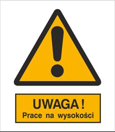 Obrazek dla kategorii Znak Uwaga! Prace na wysokości (301-16)