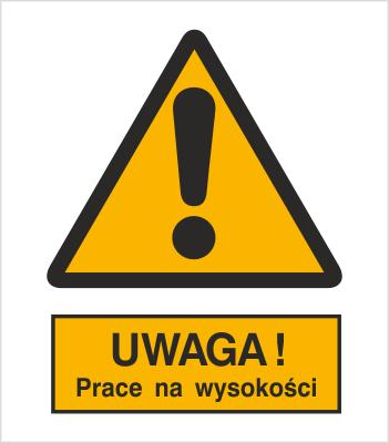 Znak Uwaga! Prace na wysokości (301-16)