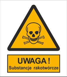Obrazek dla kategorii Znak Ostrzeżenie przed substancjami rakotwórczymi (302-01)
