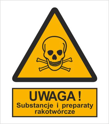 Znak Ostrzeżenie przed substancjami i preparatami rakotwórczymi (302-02)