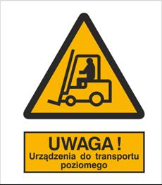 Obrazek dla kategorii Znak Ostrzeżenie przed urządzeniami do transportu poziomego (306-01)